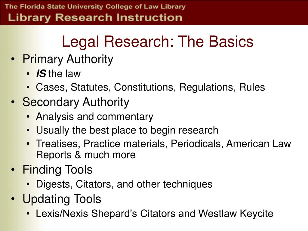 Legal Research: The Basics