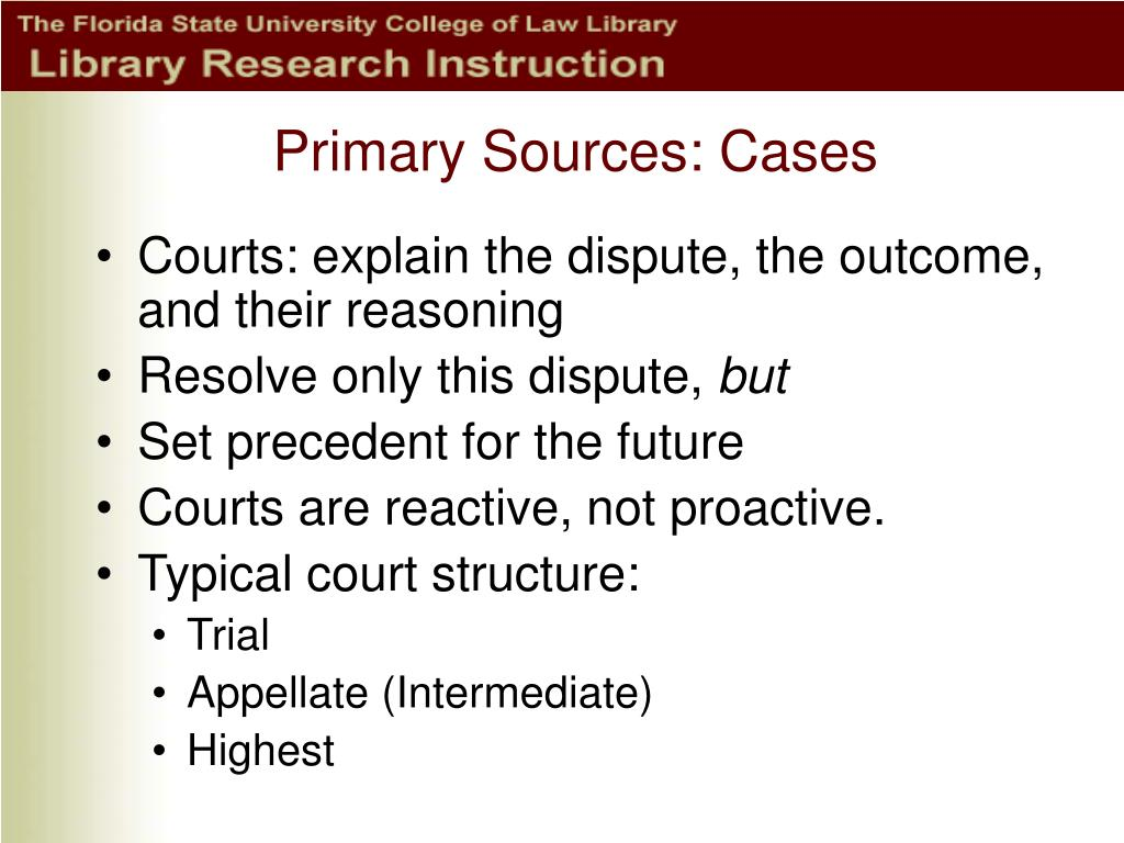 Primary Sources: Cases