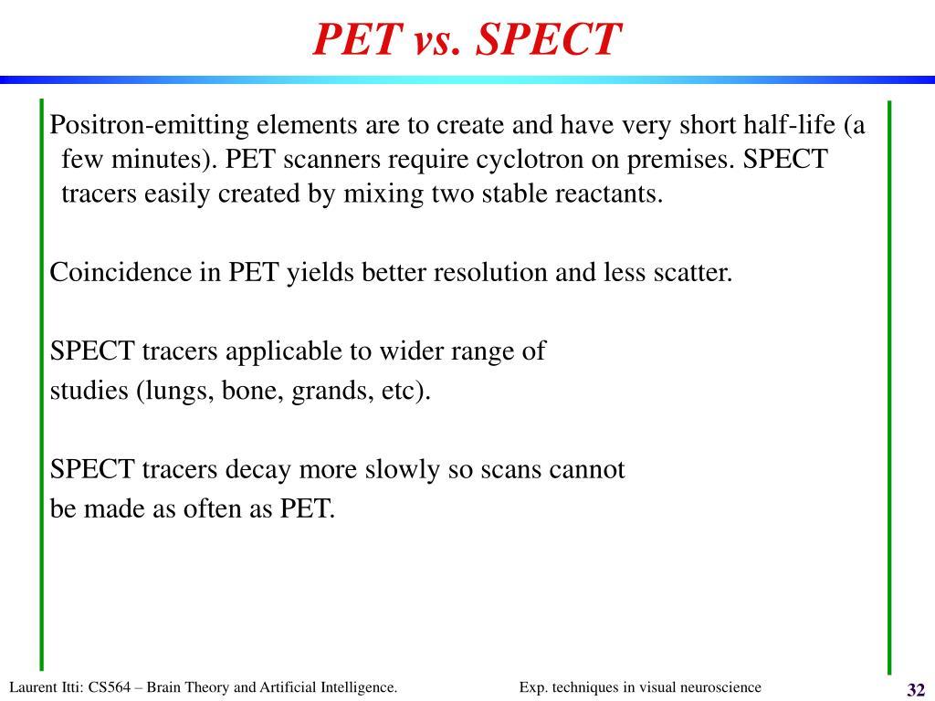 PET vs. SPECT