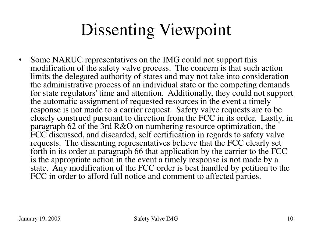 Dissenting Viewpoint