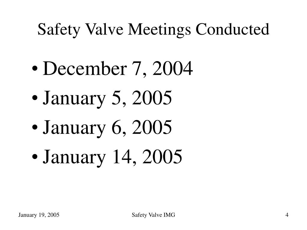Safety Valve Meetings Conducted
