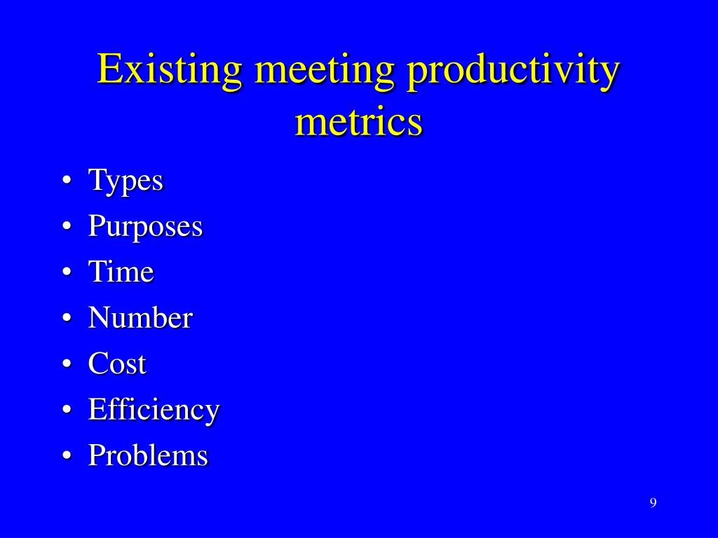 Existing meeting productivity metrics