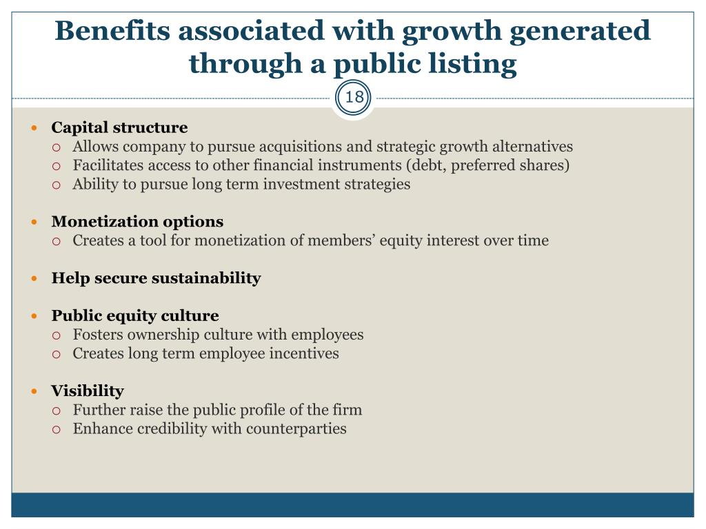 Benefits associated with growth generated through a public listing