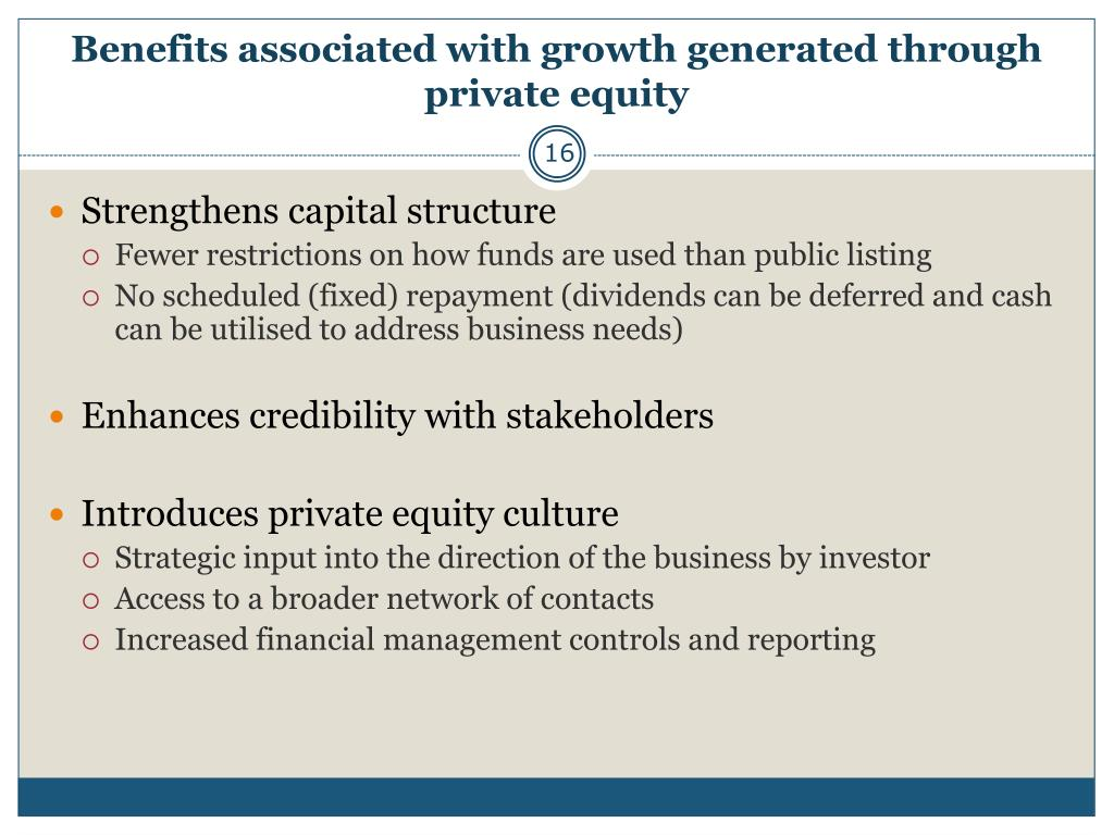 Benefits associated with growth generated through private equity