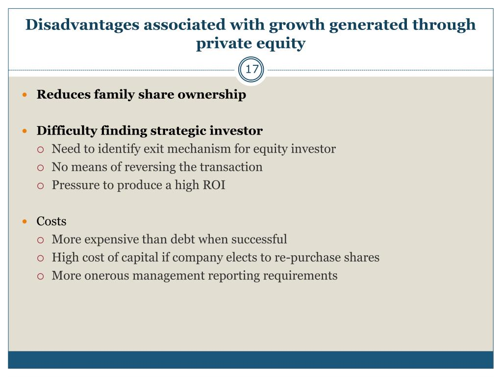 Disadvantages associated with growth generated through private equity