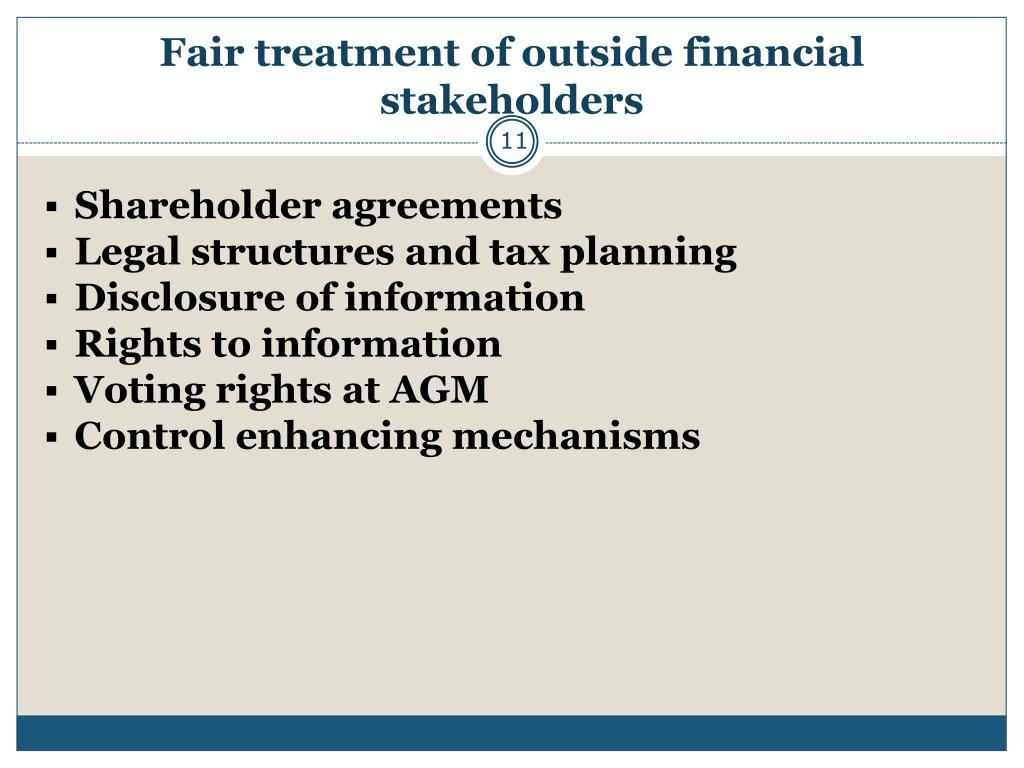 Fair treatment of outside financial stakeholders