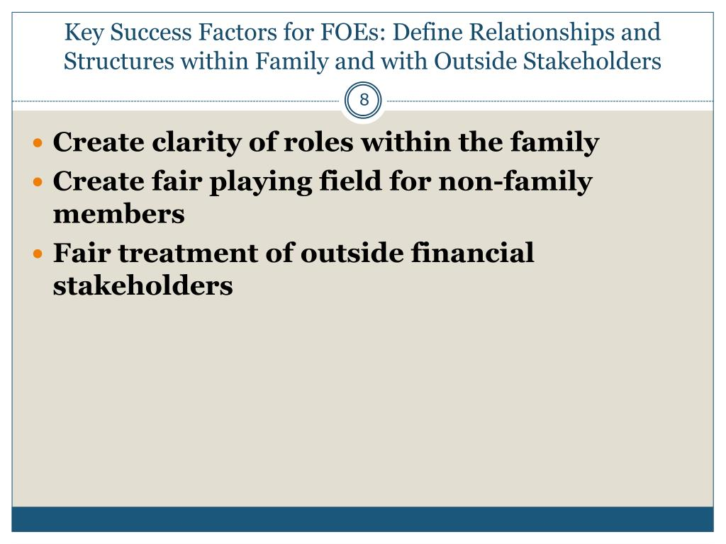 Key Success Factors for FOEs: Define Relationships and Structures within Family and with Outside Stakeholders