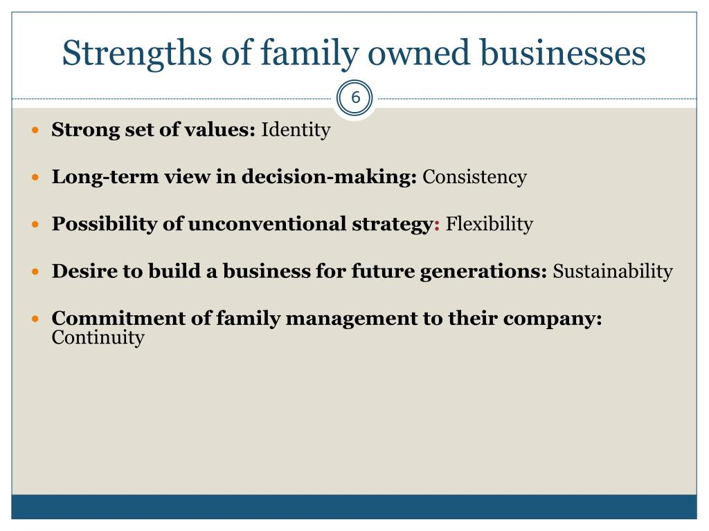 Strengths of family owned businesses