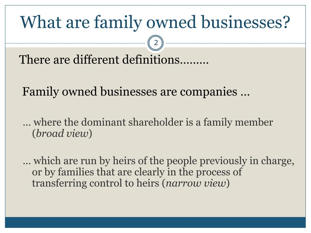 What are family owned businesses?