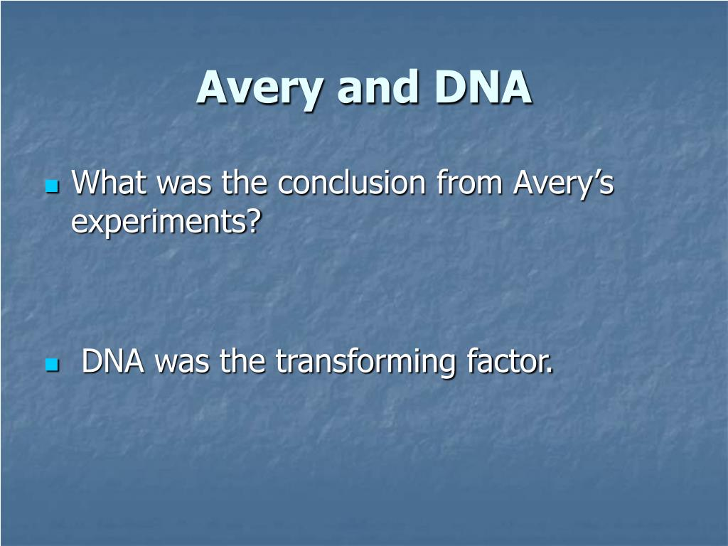 Avery and DNA