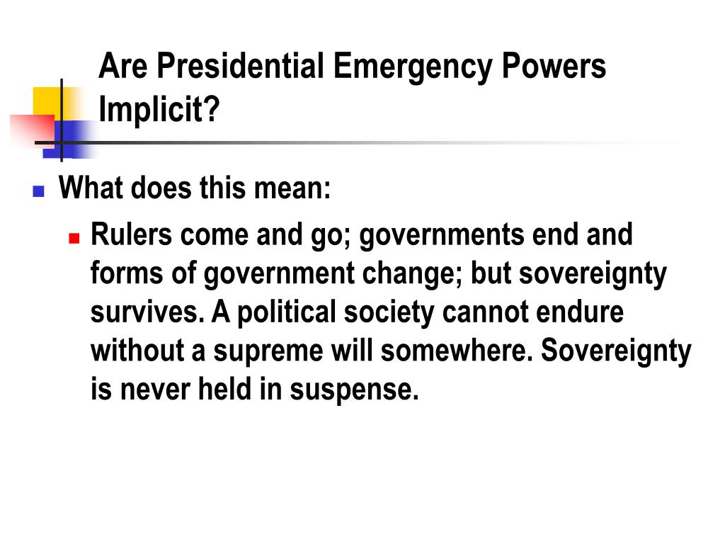Are Presidential Emergency Powers Implicit?