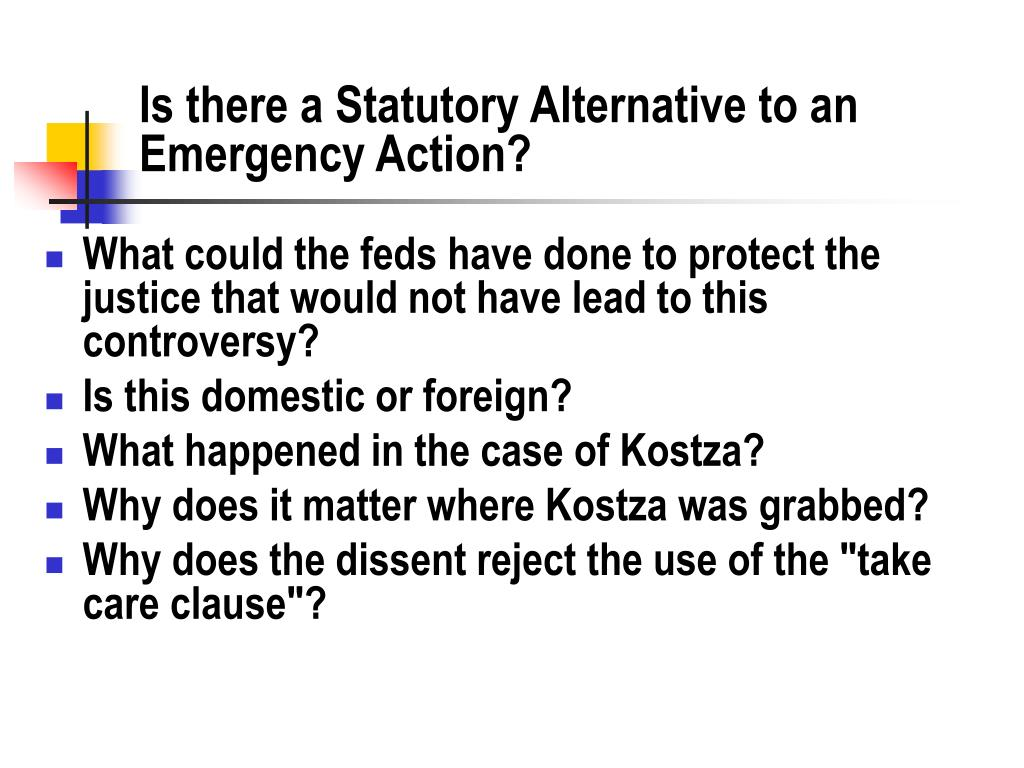 Is there a Statutory Alternative to an Emergency Action?