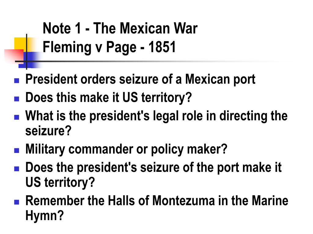 Note 1 - The Mexican War