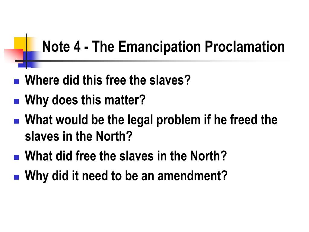 Note 4 - The Emancipation Proclamation