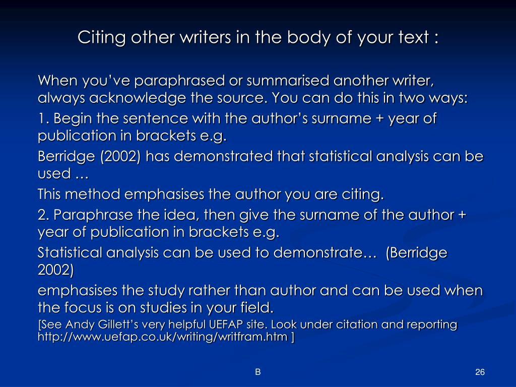 Citing other writers in the body of your text :