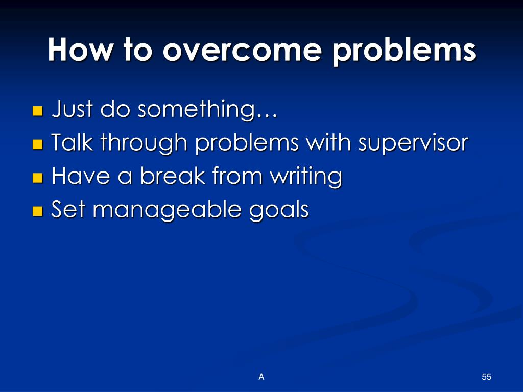 How to overcome problems
