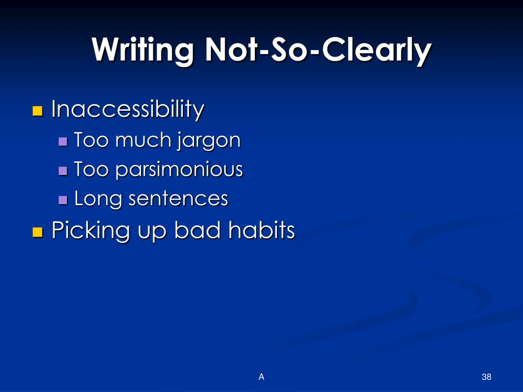 Writing Not-So-Clearly