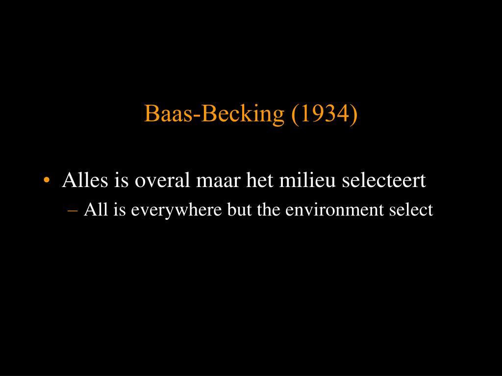 Baas-Becking (1934)