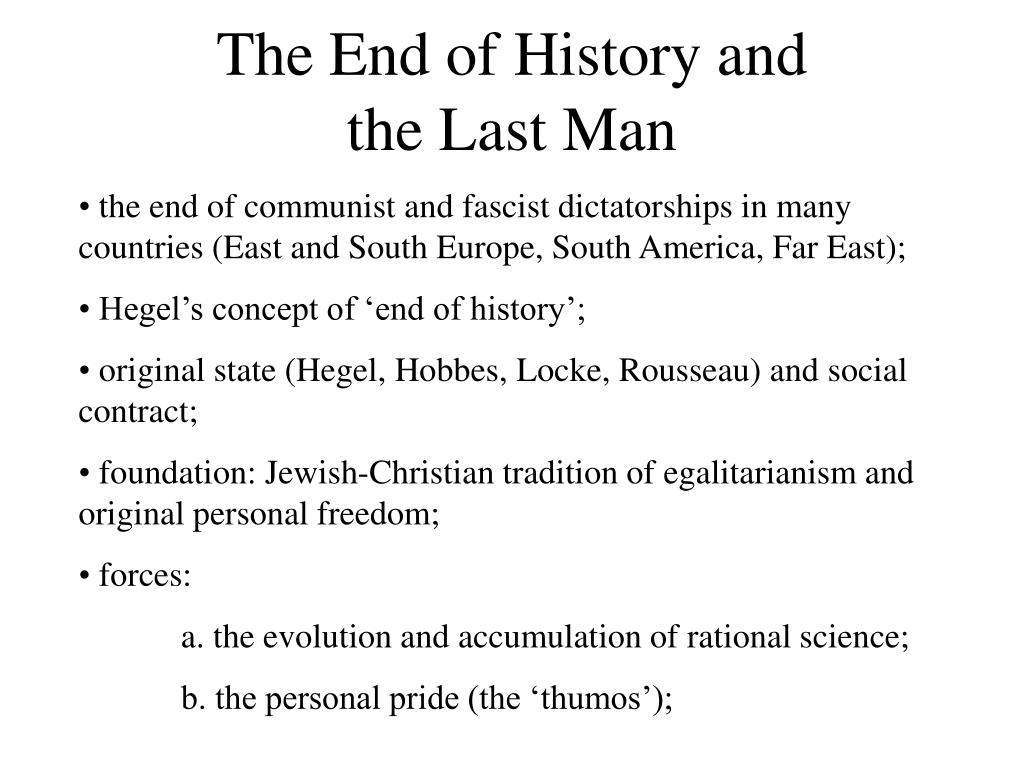 The End of History and