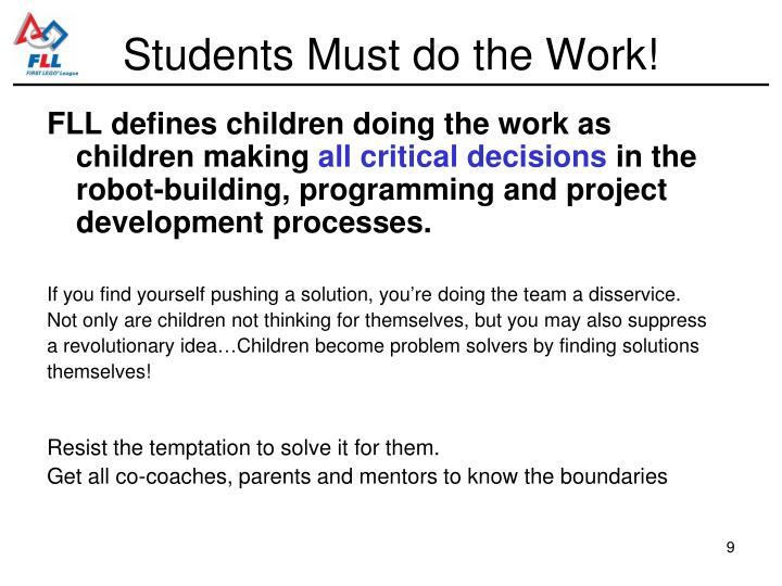 Students Must do the Work!