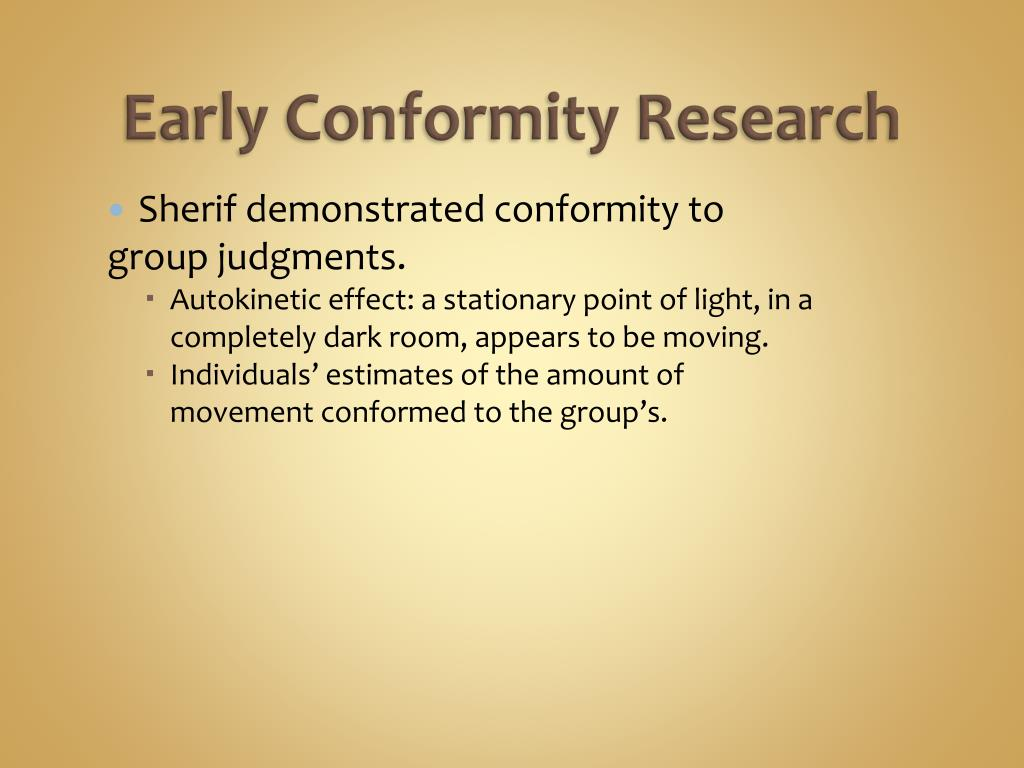 Early Conformity Research