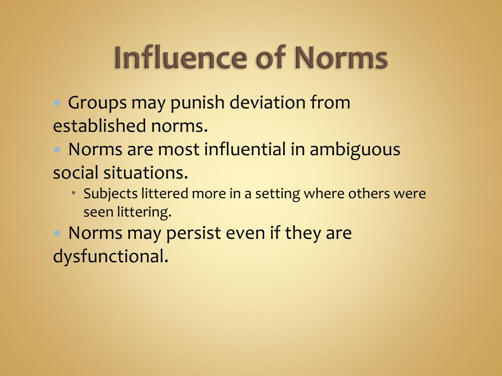 Influence of Norms