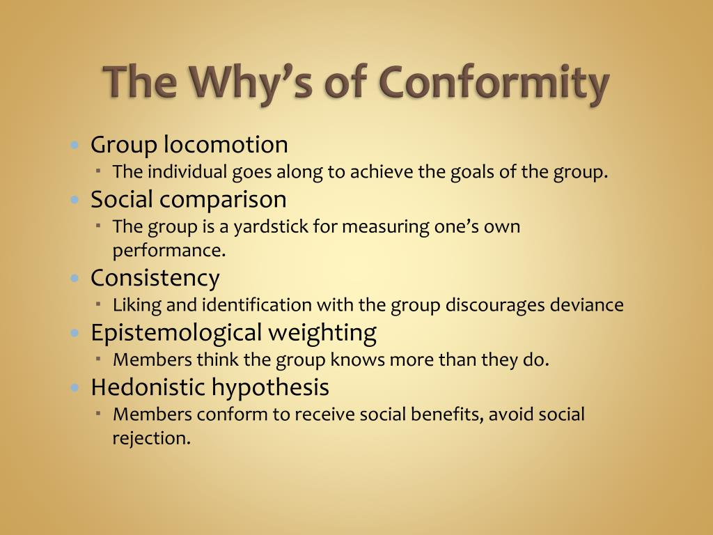 The Why's of Conformity