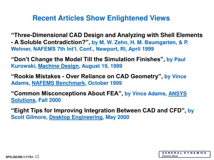 Recent Articles Show Enlightened Views