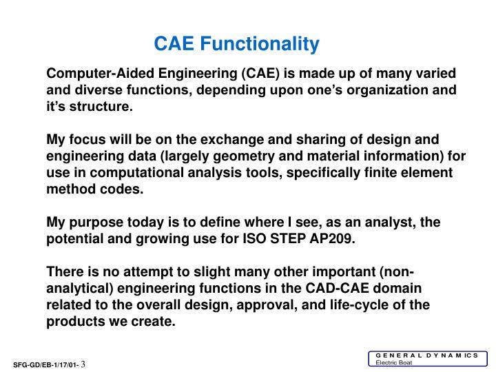 CAE Functionality