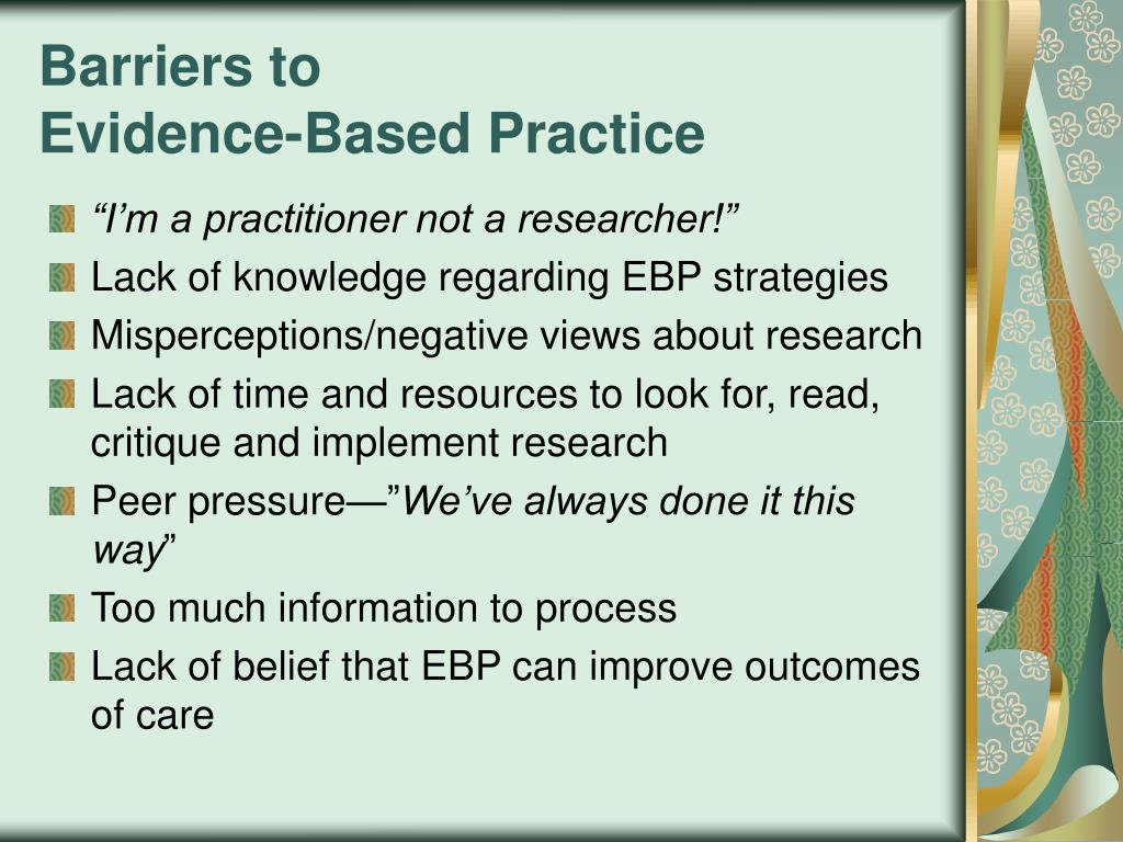 implementing evidence based practice findings to decrease This report specifically focused on research findings for teaching strategies  to decrease challenging  and implementing evidence-based practice in.