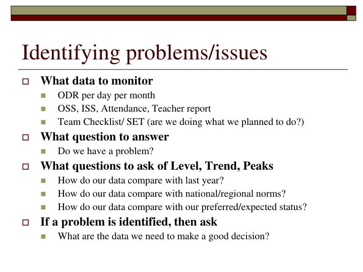 Identifying problems/issues