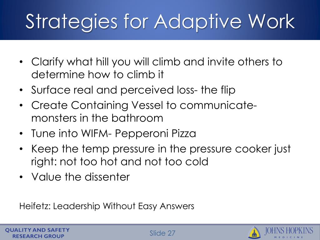 Strategies for Adaptive Work