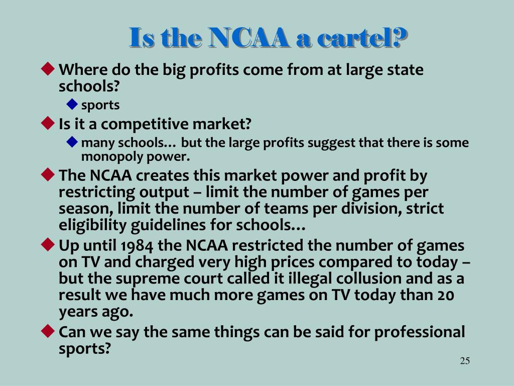 Is the NCAA a cartel?