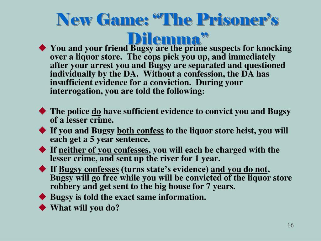 """New Game: """"The Prisoner's Dilemma"""""""