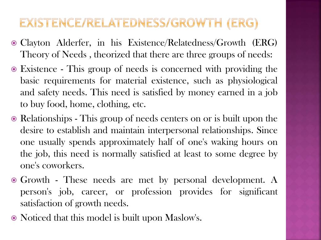Existence/Relatedness/Growth (ERG)