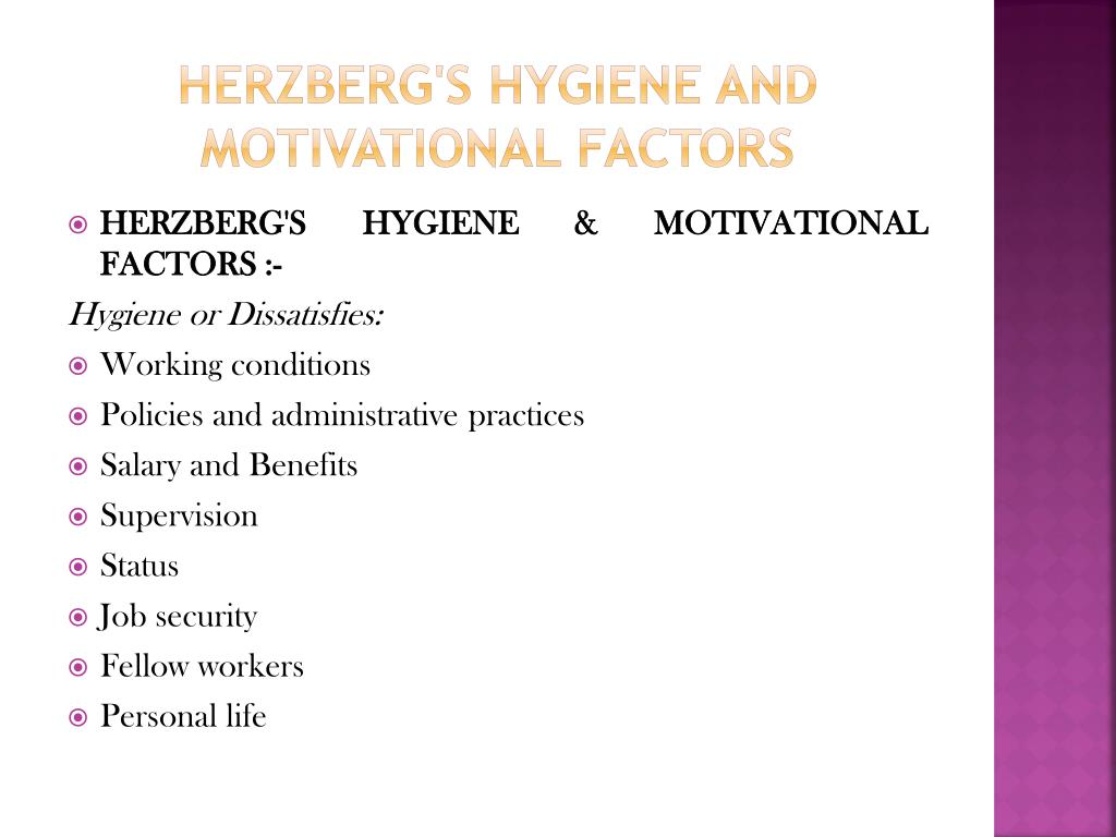 Herzberg's Hygiene and Motivational Factors
