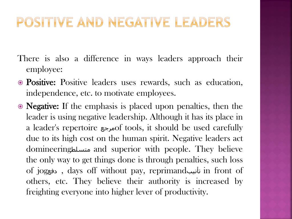 Positive and Negative Leaders