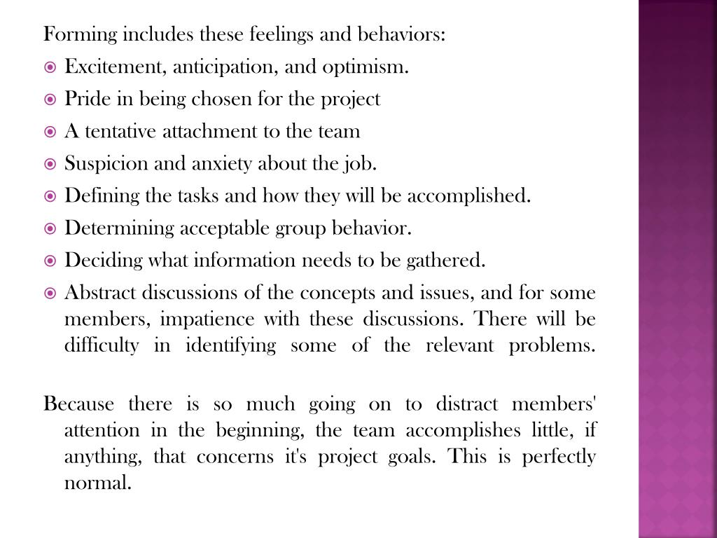 Forming includes these feelings and behaviors: