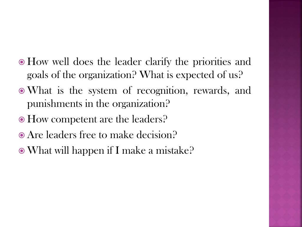 How well does the leader clarify the priorities and goals of the organization? What is expected of us?