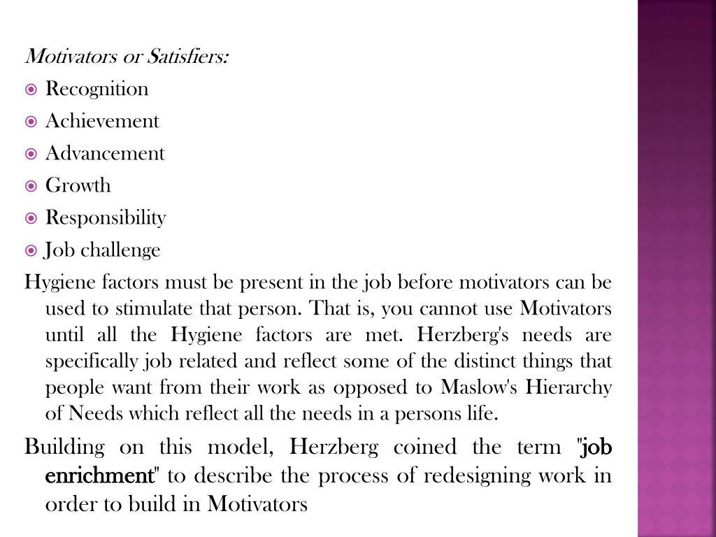 Motivators or Satisfiers: