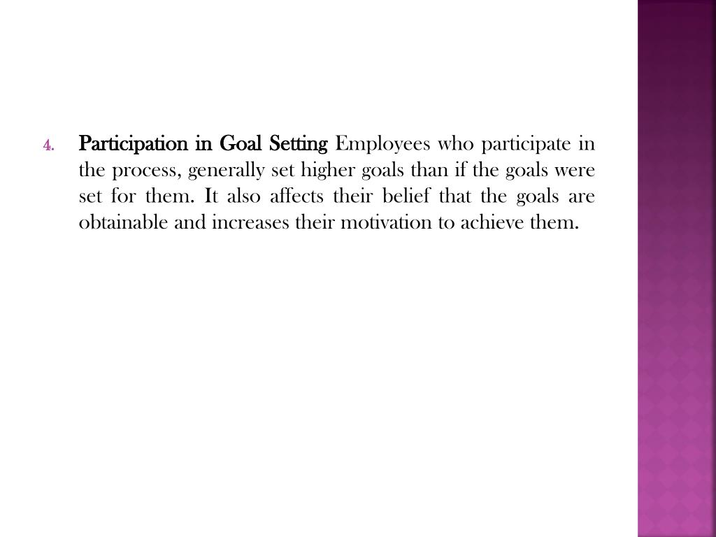 Participation in Goal Setting