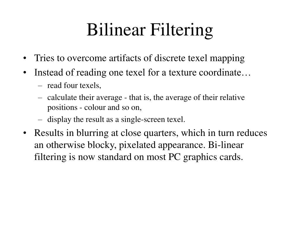 Bilinear Filtering