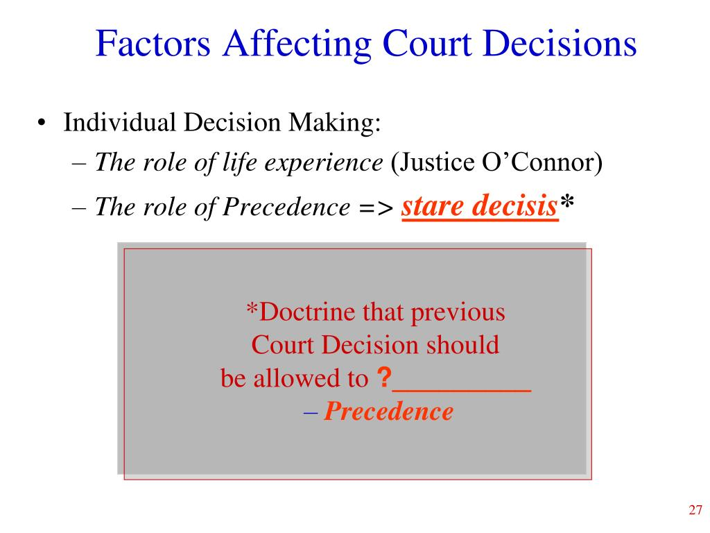 Factors Affecting Court Decisions