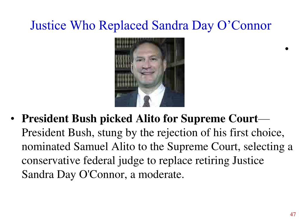 Justice Who Replaced Sandra Day O'Connor