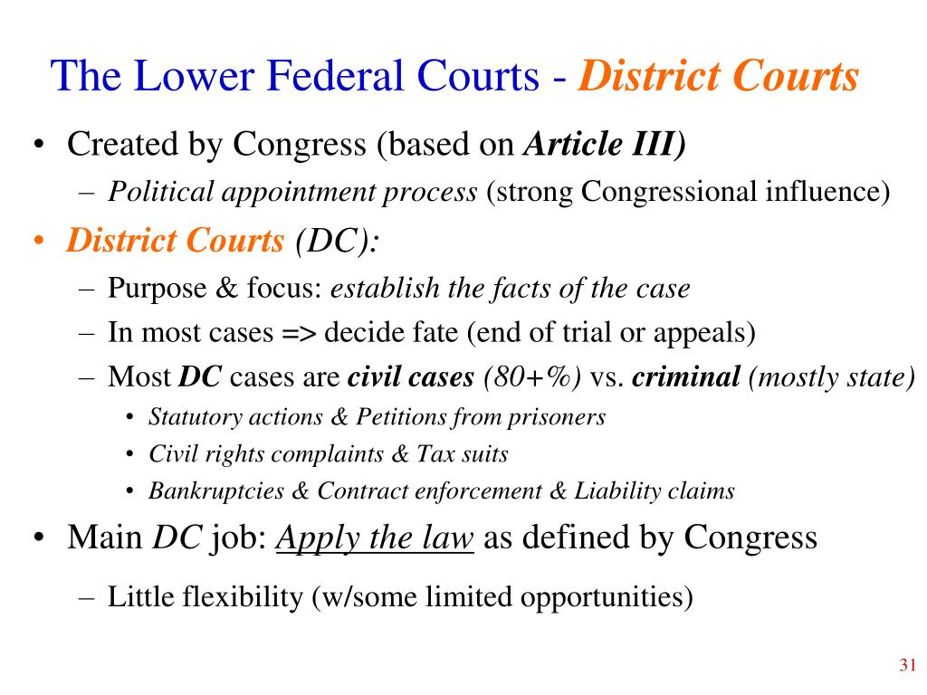The Lower Federal Courts -