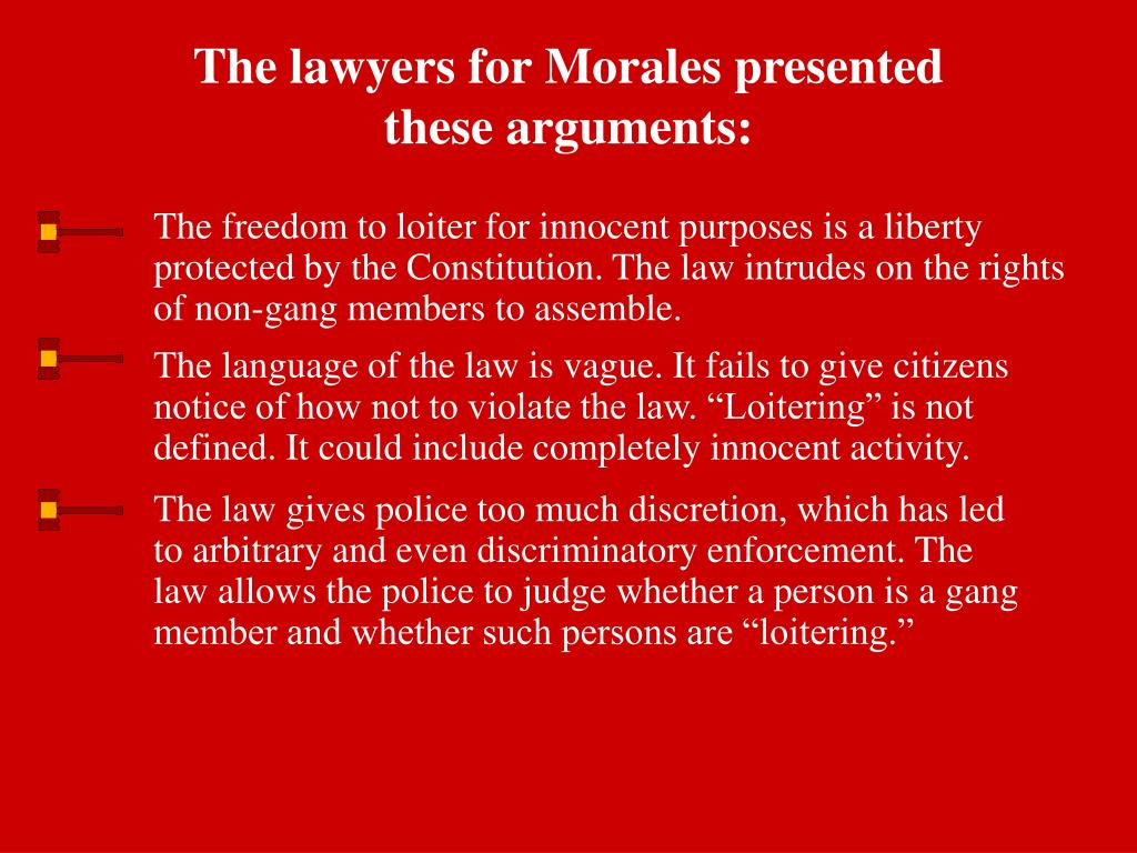 The lawyers for Morales presented these arguments: