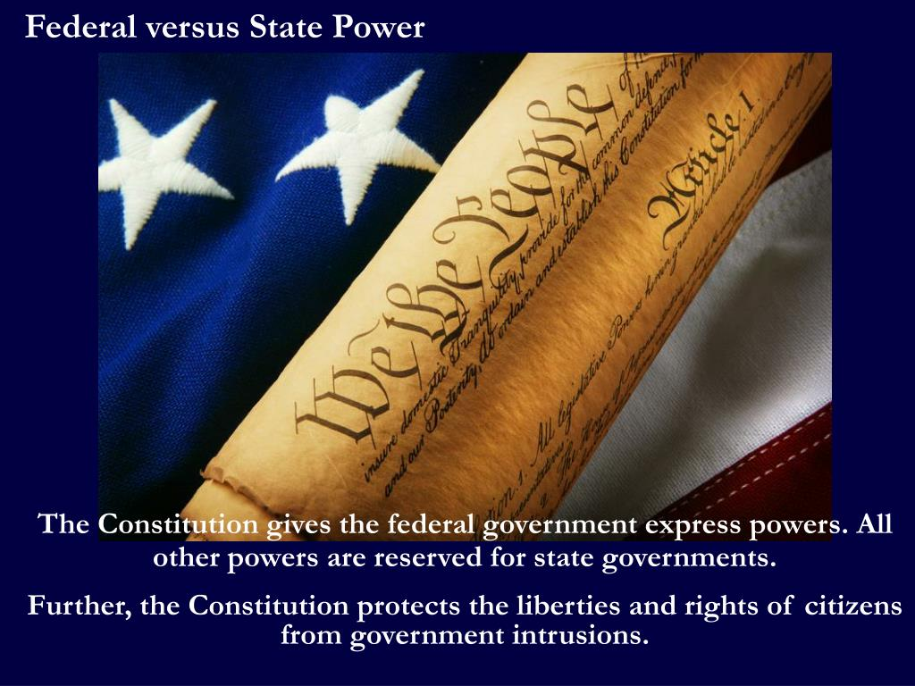 Federal versus State Power