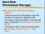 hard disk permanent storage