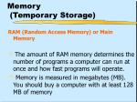 memory temporary storage