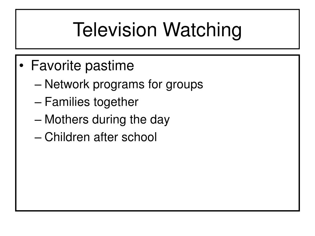 Television Watching